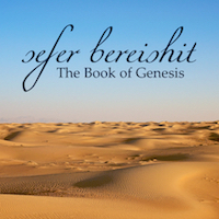 Sefer Bereishit: The Book of Genesis (Rabbi Zisser, Rabbi Patrick) : Video Class ~ $10.00 (for 12 videos, handouts and two playlists)