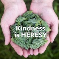 Kindness Is Heresy (Rabbi Patrick) : Podcast Class ~ $3.00
