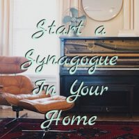 Starting A Synagogue In Your Home (Rabbi Patrick) : Podcast Class ~ $3.00