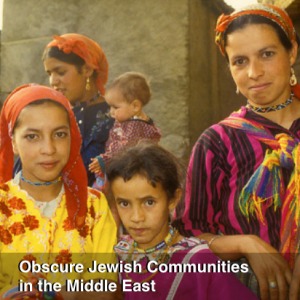 Obscure Jewish Communities in the Middle East (Benjamin Kweskin)